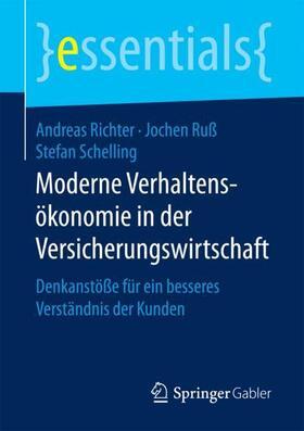 Richter / Ruß / Schelling | Moderne Verhaltensökonomie in der Versicherungswirtschaft | Buch | sack.de