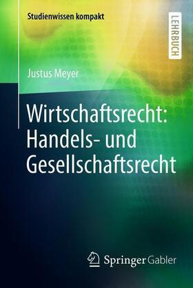 Meyer | Wirtschaftsrecht: Handels- und Gesellschaftsrecht | Buch | Sack Fachmedien
