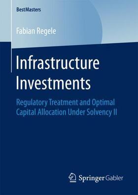 Regele | Infrastructure Investments | Buch | sack.de