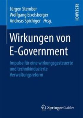 Stember / Spichiger / Eixelsberger   Wirkungen von E-Government   Buch   sack.de