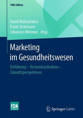Matusiewicz / Stratmann / Wimmer   Marketing im Gesundheitswesen   Buch   sack.de