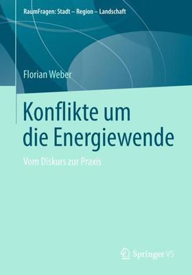 Weber | Konflikte um die Energiewende | Buch | sack.de