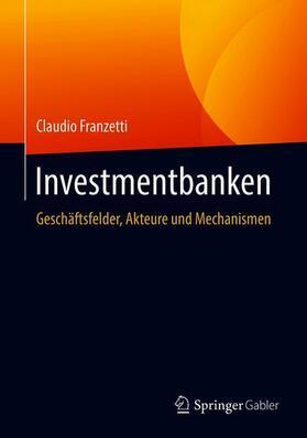 Franzetti | Investmentbanken | Buch | Sack Fachmedien