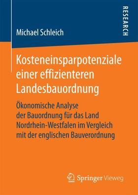 Schleich | Kosteneinsparpotenziale einer effizienteren Landesbauordnung | Buch | sack.de