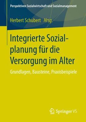 Schubert   Integrierte Sozialplanung für die Versorgung im Alter   Buch   sack.de