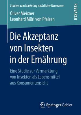 Meixner / Mörl von Pfalzen | Die Akzeptanz von Insekten in der Ernährung | Buch | sack.de