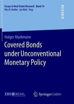 Markmann | Covered Bonds under Unconventional Monetary Policy | Buch | sack.de