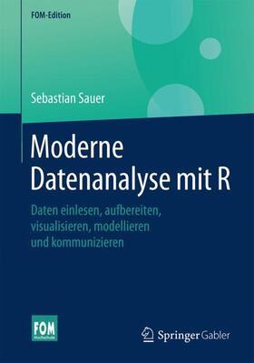 Sauer | Moderne Datenanalyse mit R | Buch | sack.de