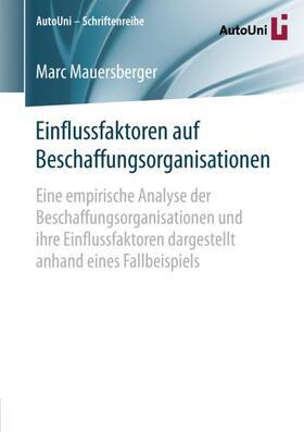 Mauersberger   Einflussfaktoren auf Beschaffungsorganisationen   Buch   sack.de