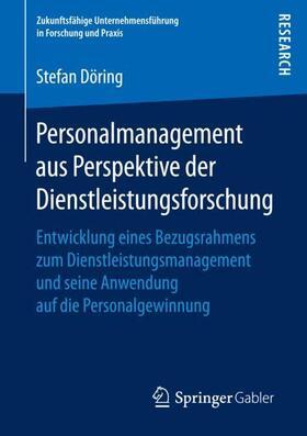 Döring | Personalmanagement aus Perspektive der Dienstleistungsforschung | Buch | sack.de