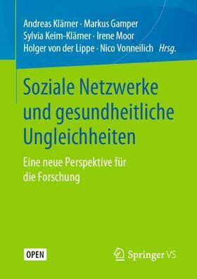 Klärner / Gamper / Keim - Klärner | Soziale Netzwerke und gesundheitliche Ungleichheiten | Buch | sack.de