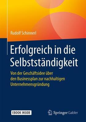 Schinnerl | Erfolgreich in die Selbstständigkeit | Buch | sack.de