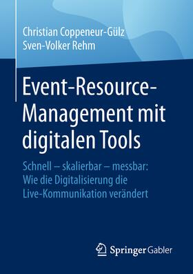 Coppeneur-Gülz / Rehm | Event-Resource-Management mit digitalen Tools | Buch | sack.de
