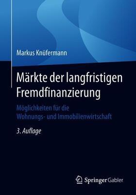 Knüfermann | Märkte der langfristigen Fremdfinanzierung | Buch | sack.de