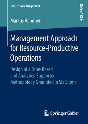 Hammer | Management Approach for Resource-Productive Operations | Buch | sack.de