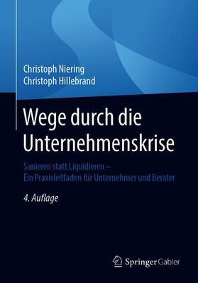 Niering / Hillebrand | Wege durch die Unternehmenskrise | Buch | sack.de