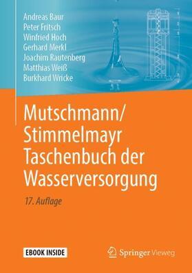Baur / Fritsch / Hoch | Mutschmann/Stimmelmayr Taschenbuch der Wasserversorgung | Buch | sack.de