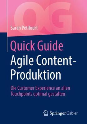 Petifourt   Quick Guide Agile Content-Produktion   Buch   sack.de