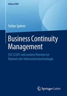 Spörrer | Business Continuity Management | Buch | sack.de