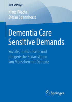 Pöschel / Spannhorst | Dementia Care Sensitive Demands | Buch | sack.de