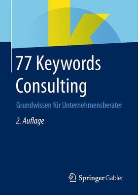Springer Fachmedien Wiesbaden | 77 Keywords Consulting | Buch | sack.de