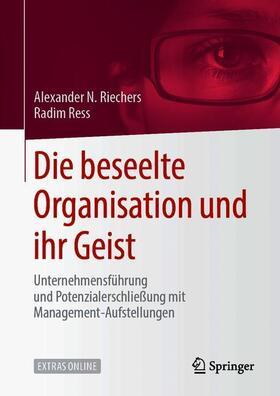 Ress / N. Riechers | Die beseelte Organisation und ihr Geist | Buch | sack.de