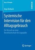 Herbach |  Systemische Intervision für den Alltagsgebrauch | Buch |  Sack Fachmedien