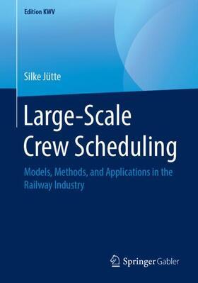 Jütte | Large-Scale Crew Scheduling | Buch | sack.de