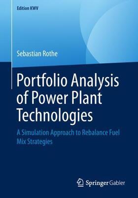 Rothe | Portfolio Analysis of Power Plant Technologies | Buch | sack.de