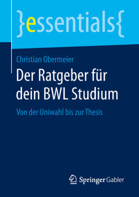 Obermeier   Der Ratgeber für dein BWL Studium   Buch   sack.de