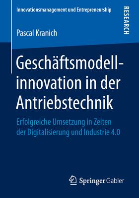 Kranich | Geschäftsmodellinnovation in der Antriebstechnik | Buch | sack.de