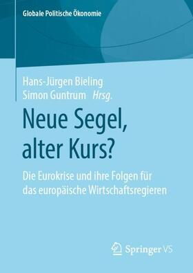 Bieling / Guntrum   Neue Segel, alter Kurs?   Buch   sack.de