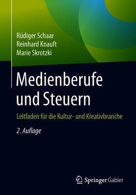 Schaar / Skrotzki / Knauft | Medienberufe und Steuern | Buch | sack.de