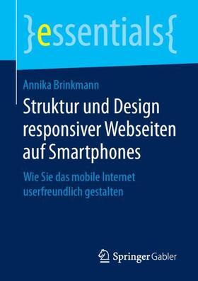Brinkmann   Struktur und Design responsiver Webseiten auf Smartphones   Buch   sack.de