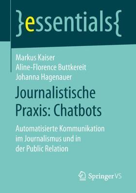 Kaiser / Buttkereit / Hagenauer   Journalistische Praxis: Chatbots   Buch   sack.de