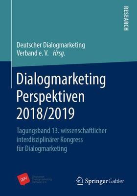 Deutscher Dialogmarketing Verband e.V. | Dialogmarketing Perspektiven 2018/2019 | Buch | sack.de