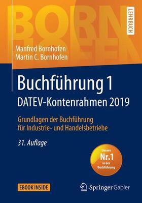 Bornhofen / Bornhofen | Buchführung 1 DATEV-Kontenrahmen 2019 | Buch | sack.de