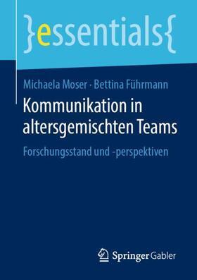Moser / Führmann | Kommunikation in altersgemischten Teams | Buch | sack.de