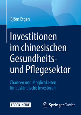 Etgen | Investitionen im chinesischen Gesundheits- und Pflegesektor | Buch | sack.de