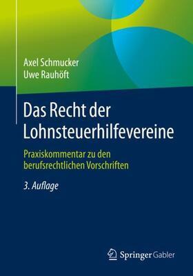 Schmucker / Rauhöft   Das Recht der Lohnsteuerhilfevereine   Buch   sack.de