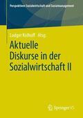 Kolhoff Aktuelle Diskurse in der Sozialwirtschaft II | Sack Fachmedien
