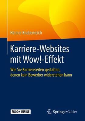 Knabenreich   Karriere-Websites mit Wow!-Effekt   Buch   sack.de