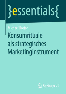 Roslon | Konsumrituale als strategisches Marketinginstrument | Buch | sack.de