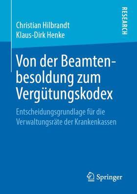 Henke / Hilbrandt   Von der Beamtenbesoldung zum Vergütungskodex   Buch   sack.de