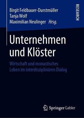 Feldbauer-Durstmüller / Wolf / Neulinger OSB | Unternehmen und Klöster | Buch | sack.de