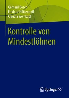 Bosch / Weinkopf / Hüttenhoff   Kontrolle von Mindestlöhnen   Buch   sack.de