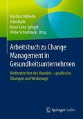Oldhafer / Schrabback / Spiegel |  Arbeitsbuch zu Change Management in Gesundheitsunternehmen | Buch |  Sack Fachmedien