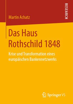 Achatz | Das Haus Rothschild 1848 | Buch | sack.de