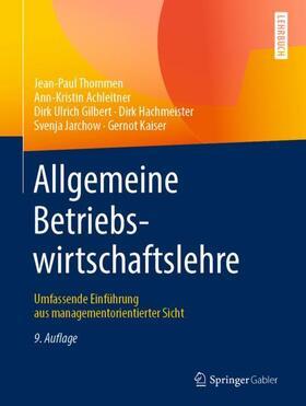 Thommen / Achleitner / Gilbert | Allgemeine Betriebswirtschaftslehre | Buch | sack.de
