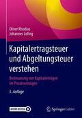 Lofing / Rhodius |  Kapitalertragsteuer und Abgeltungsteuer verstehen | Buch |  Sack Fachmedien